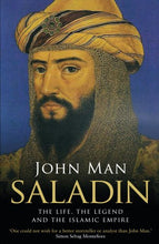 Load image into Gallery viewer, Saladin: The Life, The Legend And The Islamic Empire