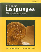 Load image into Gallery viewer, Looking At Languages: A Workbook In Elementary Linguistics