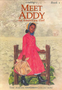 Meet Addy (American Girl Collection)