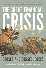 Load image into Gallery viewer, The Great Financial Crisis: Causes And Consequences