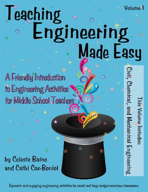 Teaching Engineering Made Easy: A Friendly Introduction To Engineering Activities For Middle School Teachers (Second Edition)