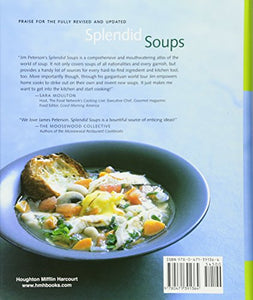 Splendid Soups: Recipes And Master Techniques For Making The World'S Best Soups