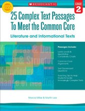 Load image into Gallery viewer, 25 Complex Text Passages To Meet The Common Core: Literature And Informational Texts: Grade 2