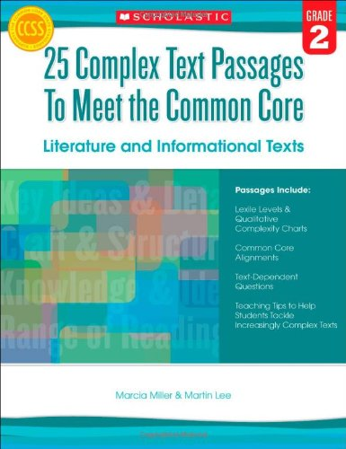 25 Complex Text Passages To Meet The Common Core: Literature And Informational Texts: Grade 2