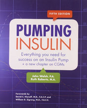 Load image into Gallery viewer, Pumping Insulin: Everything You Need For Success On An Insulin Pump