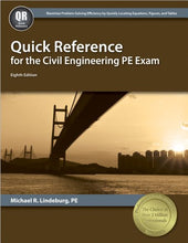 Load image into Gallery viewer, Quick Reference For The Civil Engineering Pe Exam, 8Th Ed