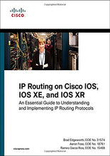 Load image into Gallery viewer, Ip Routing On Cisco Ios, Ios Xe, And Ios Xr: An Essential Guide To Understanding And Implementing Ip Routing Protocols (Networking Technology)