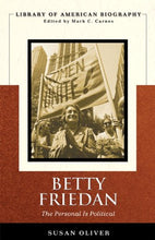 Load image into Gallery viewer, Betty Friedan: The Personal Is Political (Longman American Biography Series)