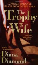 Load image into Gallery viewer, The Trophy Wife