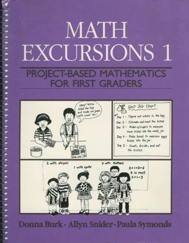 Math Excursions 1: Project-Based Mathematics For First Graders