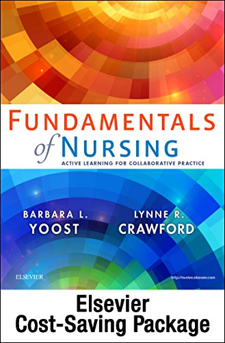 Fundamentals Of Nursing - Text & Elsevier Adaptive Quizzing (Access Card) Package: Active Learning For Collaborative Practice, 1E