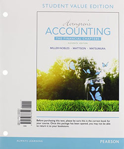 Horngren'S Accounting, The Financial Chapters, Student Value Edition Plus Mylab Accounting With Pearson Etext -- Access Card Package (11Th Edition)