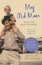 Load image into Gallery viewer, My Old Man: Tales Of Our Fathers