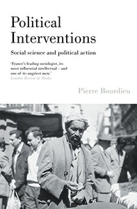 Political Interventions: Social Science And Political Action