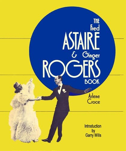 Fred Astaire & Ginger Rogers Book, The