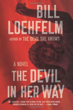 Load image into Gallery viewer, The Devil In Her Way: A Novel (Maureen Coughlin Series)