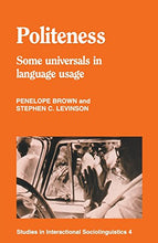 Load image into Gallery viewer, Politeness: Some Universals In Language Usage (Studies In Interactional Sociolinguistics 4)