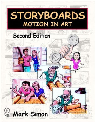 Storyboards, Second Edition: Motion In Art