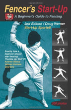 Load image into Gallery viewer, Fencer'S Start-Up: A Beginner'S Guide To Fencing (Start-Up Sports Series)