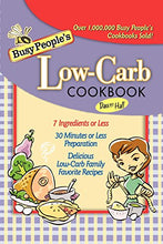 Load image into Gallery viewer, Busy People'S Low-Carb Cookbook