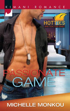Load image into Gallery viewer, Passionate Game (Kimani Hotties)