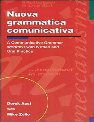 Nuova Grammatica Communicativa: A Communicative Grammar Worktest With Written & Oral Practice (Ntc: Foreign Language Misc) (English And Italian Edition)