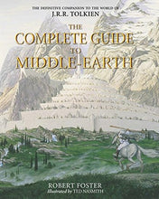 Load image into Gallery viewer, The Complete Guide To Middle-Earth: From The Hobbit To The Silmarillion