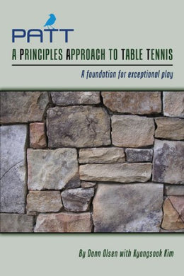 Patt - A Principles Approach To Table Tennis