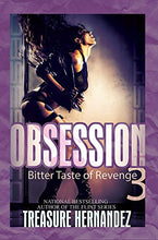 Load image into Gallery viewer, Obsession 3: Bitter Taste Of Revenge (Urban Books)