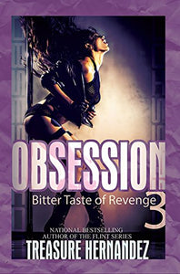 Obsession 3: Bitter Taste Of Revenge (Urban Books)