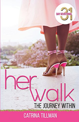 Her Walk: The Journey Within