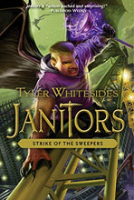 Load image into Gallery viewer, Janitors, Book 4: The Strike Of The Sweepers