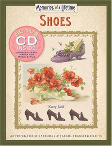 Memories Of A Lifetime: Shoes: Artwork For Scrapbooks & Fabric-Transfer Crafts (Memories Of A Lifetime) W/Cd