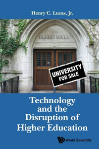 Technology And The Disruption Of Higher Education
