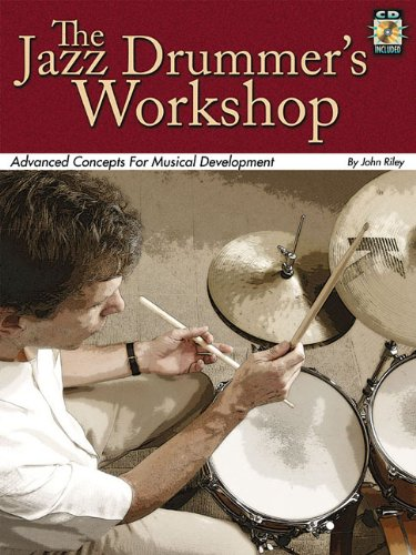 Jazz Drummers Workshop Bk/Cd Advanced Concepts For Musical Development