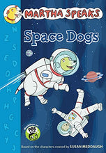 Load image into Gallery viewer, Martha Speaks: Space Dogs Chapter Book