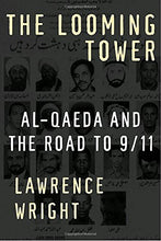 Load image into Gallery viewer, The Looming Tower: Al-Qaeda And The Road To 9/11
