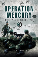 Load image into Gallery viewer, Operation Mercury: The Fall Of Crete 1941