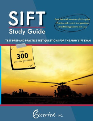 Sift Study Guide: Test Prep And Practice Questions For The Army Sift Exam