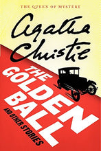 Load image into Gallery viewer, The Golden Ball And Other Stories (Agatha Christie Mysteries Collection (Paperback))