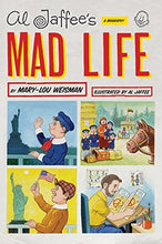 Load image into Gallery viewer, Al Jaffee'S Mad Life: A Biography