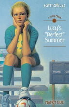 Load image into Gallery viewer, Lucy'S Perfect Summer (Faithgirlz / A Lucy Novel)