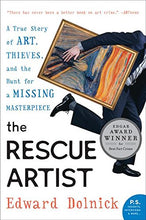Load image into Gallery viewer, The Rescue Artist: A True Story Of Art, Thieves, And The Hunt For A Missing Masterpiece