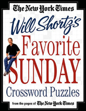 Load image into Gallery viewer, The New York Times Will Shortz'S Favorite Sunday Crossword Puzzles: From The Pages Of The New York Times