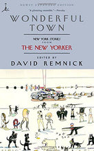 Load image into Gallery viewer, Wonderful Town: New York Stories From The New Yorker (Modern Library Paperbacks)