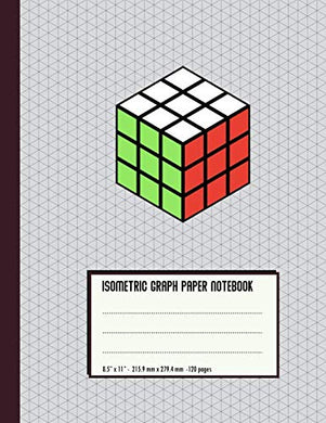 Isometric Graph Paper Notebook: Rubik'S Cube - For Students, Engineers, 3D Designers - Large Size (8.5 X 11)