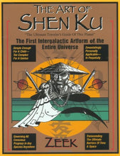Load image into Gallery viewer, The Art Of Shen Ku: The First Intergalactic Artform Of The Entire Universe