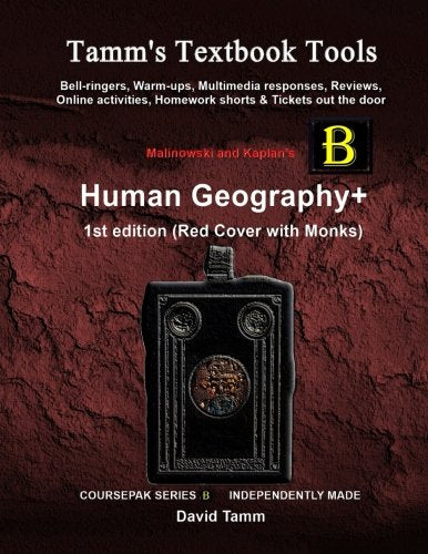 Malinowski'S Human Geography 1St Edition+ Activities Bundle: Bell-Ringers, Warm-Ups, Multimedia Responses & Online Activities To Accompany This Ap* Human Geography Text (Tamm'S Textbook Tools)