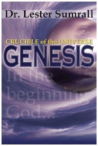 Crucible Of The Universe: Genesis