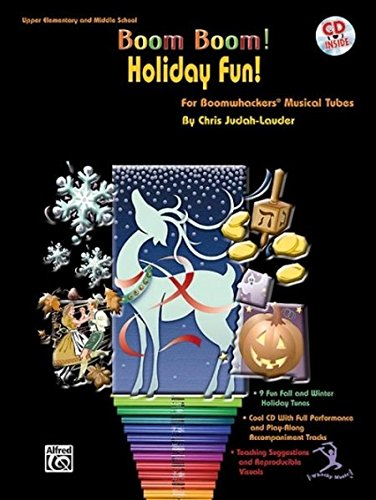 Boom Boom! Holiday Fun! For Boomwhackers Musical Tubes: Book & Cd
